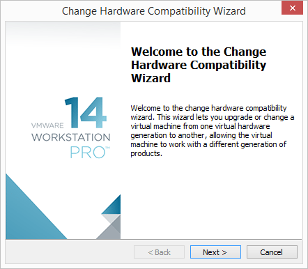 Change-Hardware-Compatibility-Level-wizard-begins Change Boot Drive to NVMe Storage Controller in VMware Workstation 14