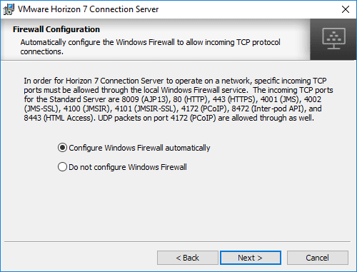 Automatically-configure-the-Windows-Firewall-during-Horizon-7.5-Connection-Server-installation Installing VMware Horizon 7.5 Connection Server