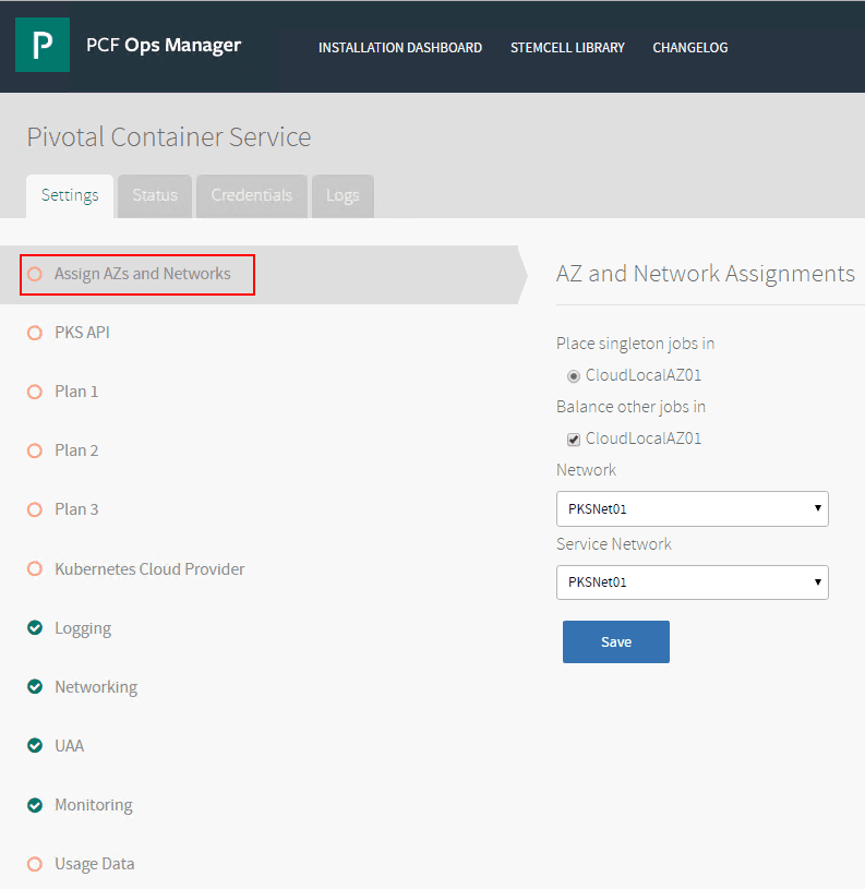 Assign-AZs-and-Networks-to-the-Pivotal-Container-Service Configuring Pivotal Container Service PKS in PCF Ops Manager Dashboard