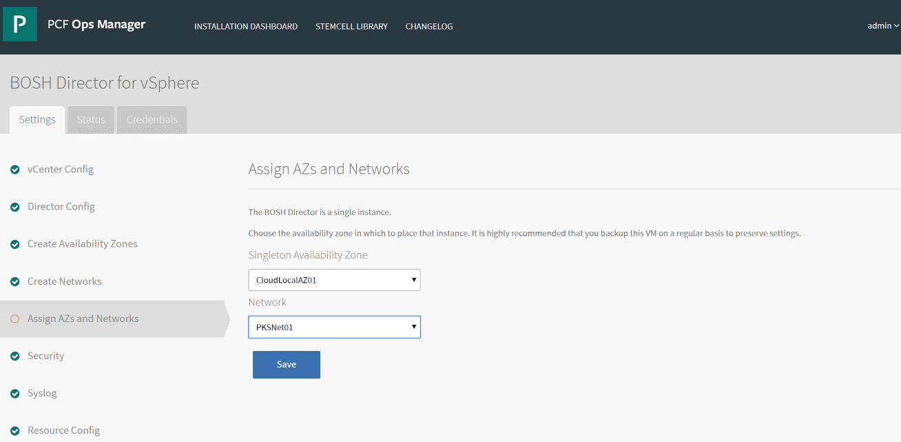 Assigning-Availability-Zones-and-Networks-in-BOSH-Director-for-vSphere-in-Pivotal-Containers Getting Started with VMware Pivotal Container Service PKS PCF Ops Manager Install