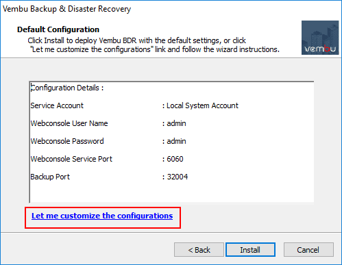 Choosing-to-use-the-default-configuration-or-customize-the-installation Backup and Protect Hyper-V Clusters with Vembu BDR Suite v4.0