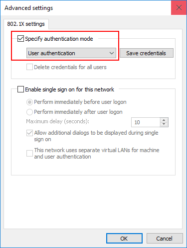 Configure Windows 10 for 802 1X User Authentication