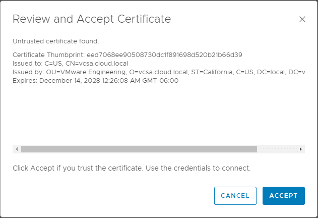 Prompted-to-Review-and-Accept-the-certificate-presented-by-vCenter-Server VMware vROPs 7 Error Adapter Instance Configured to Trust Multiple Certificates
