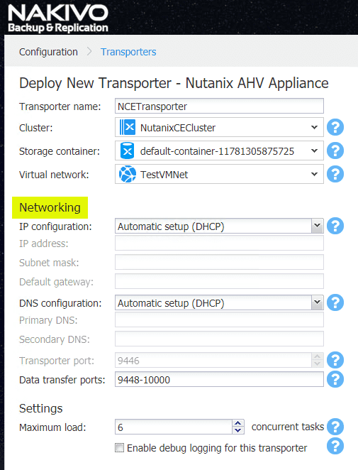Configuring-Networking-options-for-the-new-Nutanix-AHV-transporter NAKIVO Backup and Replication v8.5 Released GA