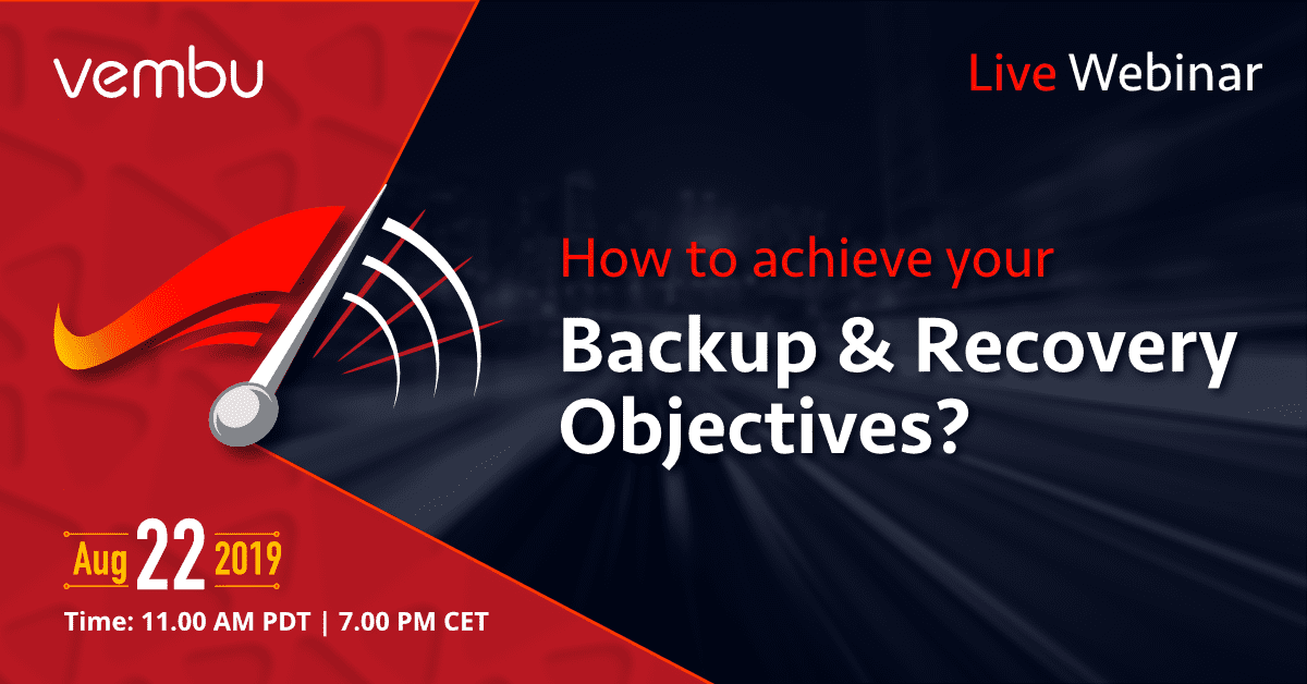How-to-achieve-backup-recovery-objectives How to Achieve Your Backup & Recovery Objectives
