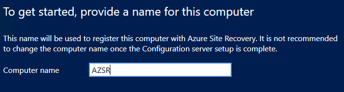 Naming-the-Azure-Site-Recovery-Configuration-Server Configure Azure Site Recovery Configuration Server for VMware Replication