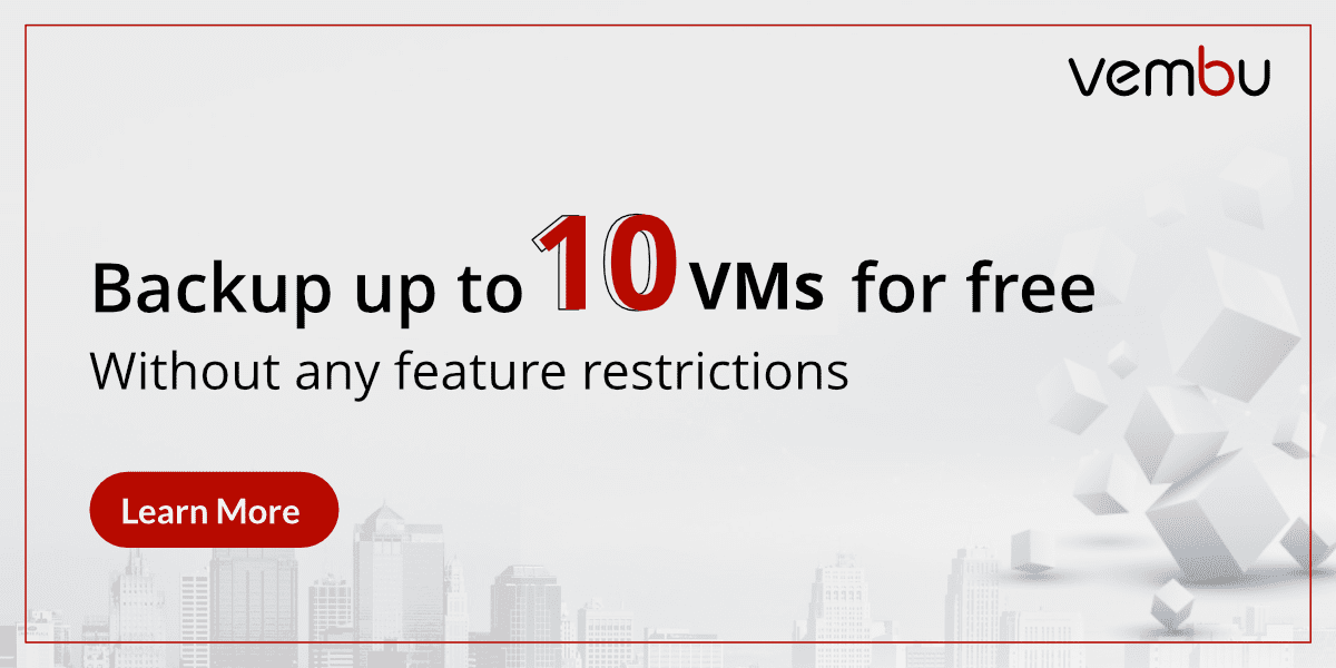 Vembu-BDR-Suite-Free-Edition-Unlimited-Features-10-VMs Vembu BDR Suite Free Edition Unlimited Features 10 VMs