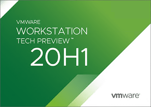 VMware-Workstation-20H1-Tech-Preview-Download-Released-New-Features