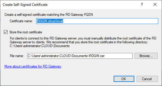 Create-a-self-signed-certificate-and-export-the-certificate Remote Desktop Gateway Server 2016 or 2019 Configuration
