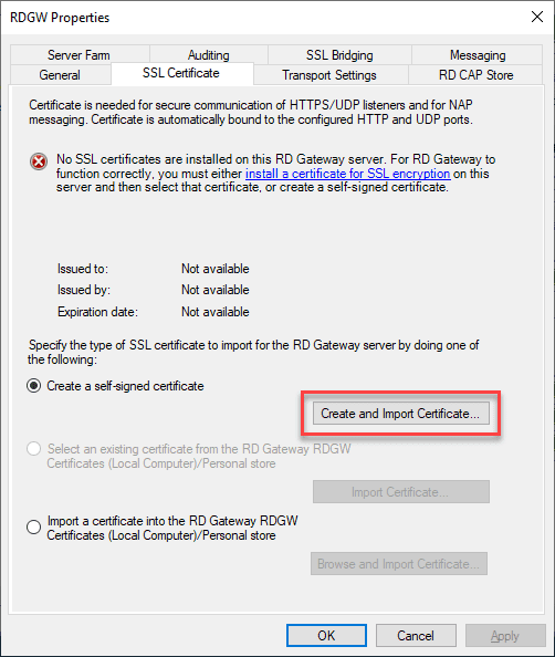 Create-a-self-signed-certificate-for-Remote-Desktop-Gateway-Server Remote Desktop Gateway Server 2016 or 2019 Configuration